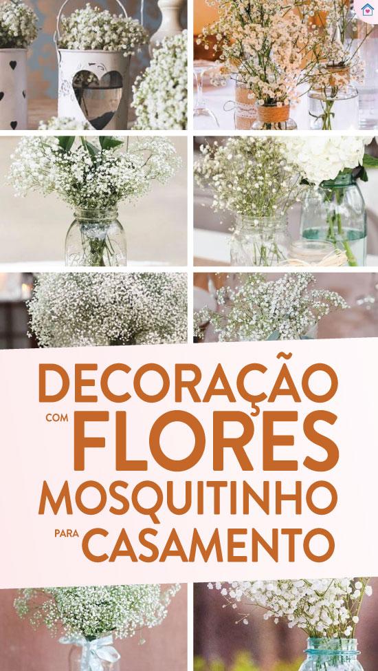 Decoração para casamento com flor mosquitinho