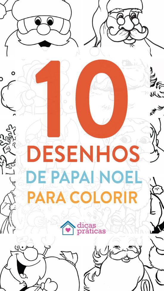 10 Desenhos De Papai Noel Para Colorir Dicas Praticas