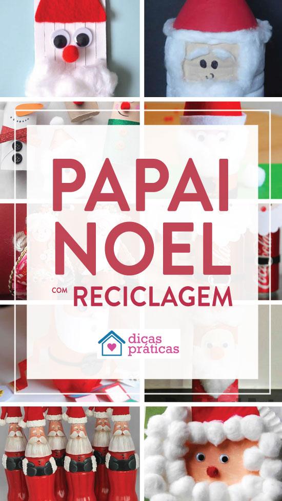Papai Noel com reciclagem para fazer com crianças
