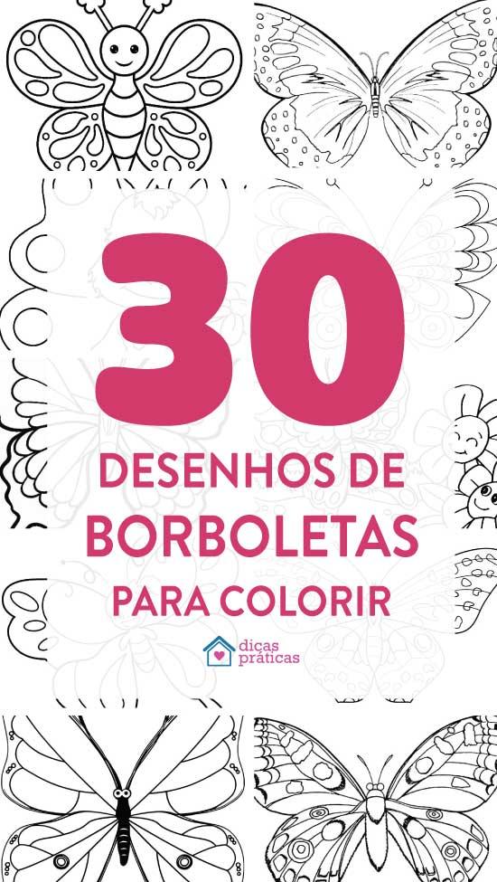 Borboletas para colorir: 30 modelos